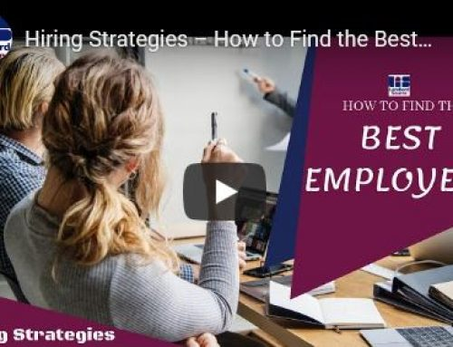 Hiring Strategies – How to Find the Best Employees