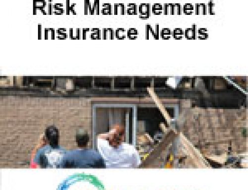 Risk Management – Insurance Needs