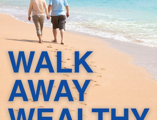 Walking Away Wealthy